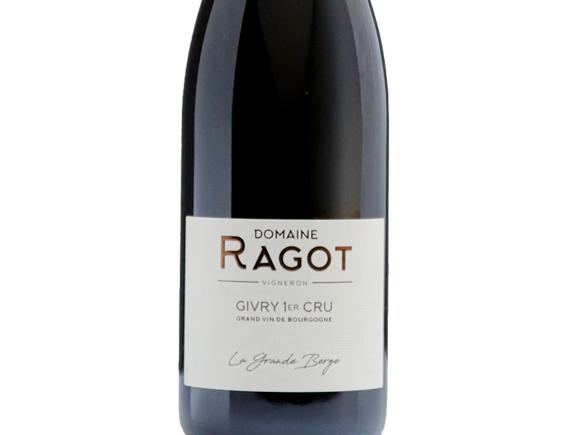 DOMAINE RAGOT GIVRY 1ER CRU LA GRANDE BERGE ROUGE 2018